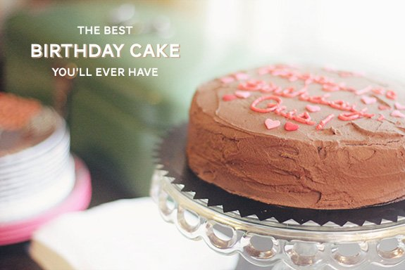 The best buttermilk birthday cake you 39 ll ever have a for How to make the best birthday cake ever