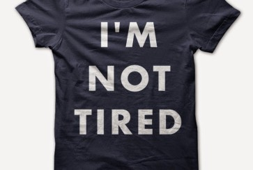 i-m-not-tired-t-shirt