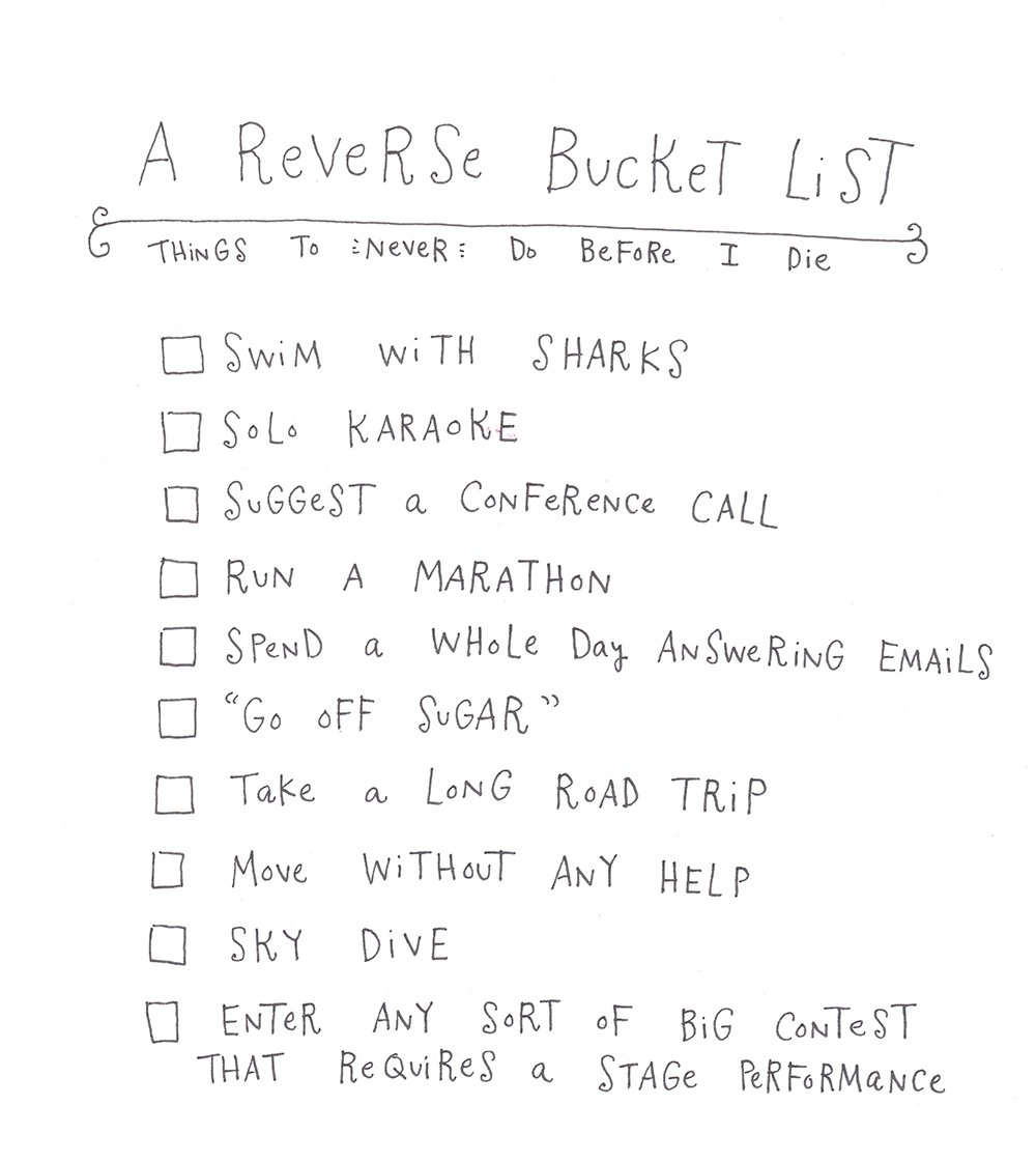 A Reverse Bucket List A Cup Of Jo