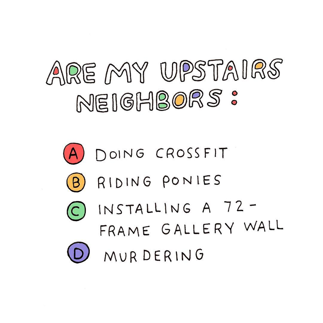 Noisy upstairs neighbors