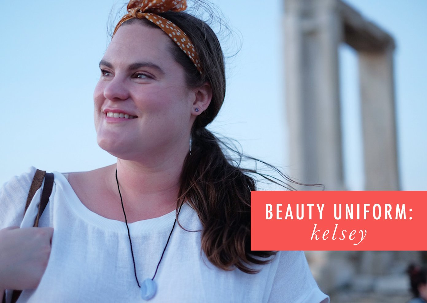 My Beauty Uniform: Kelsey Miller