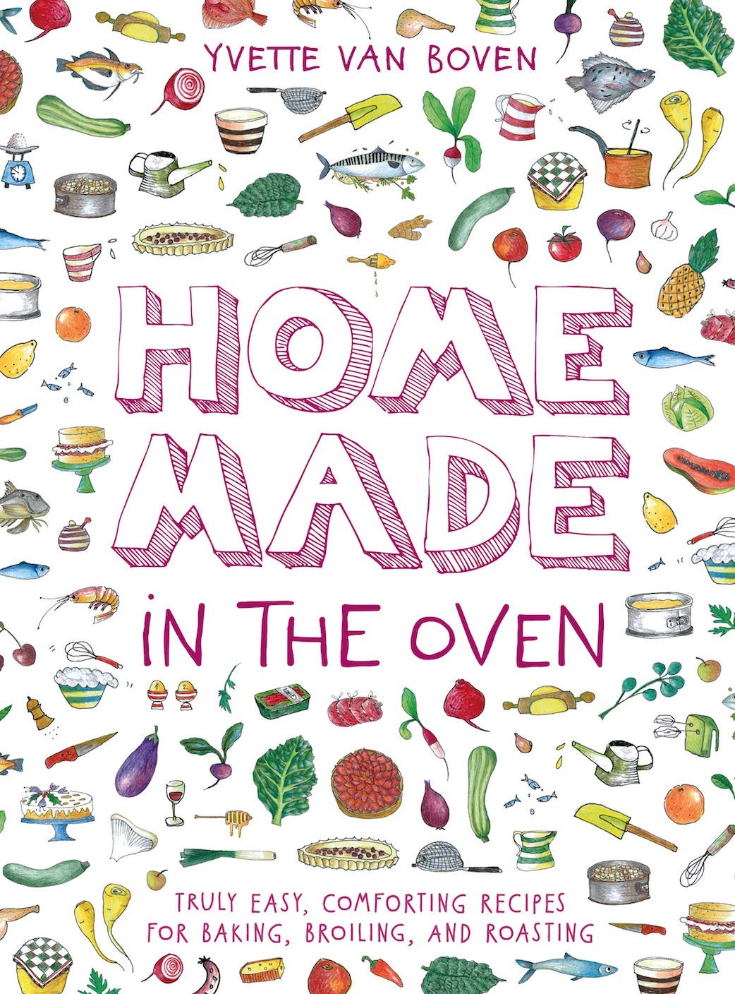 Home Made in the Oven by Yvette van Boven