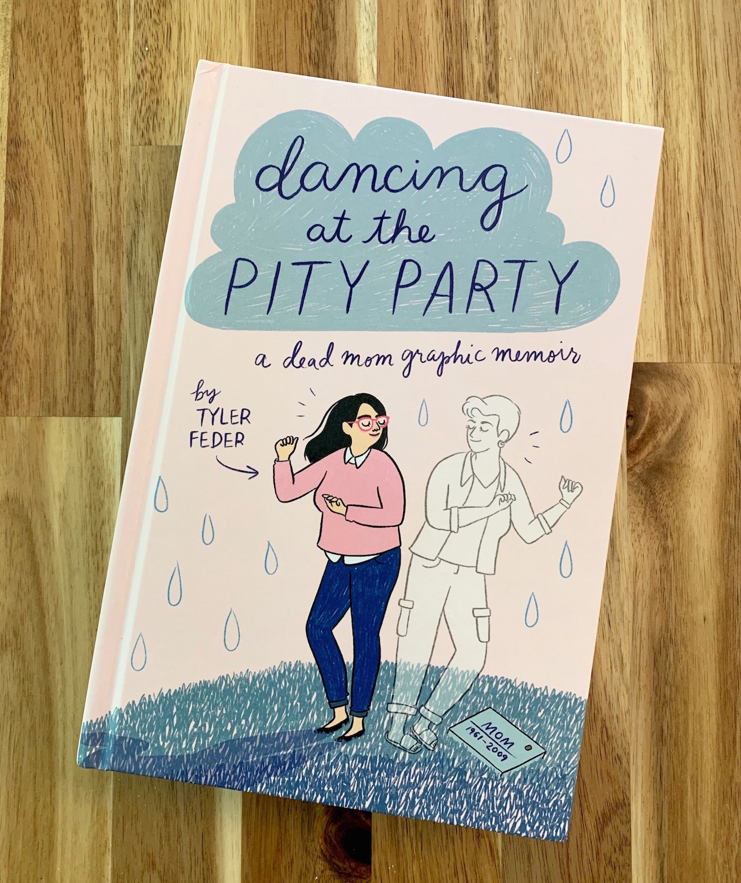 dancing at the pity party by tyler feder