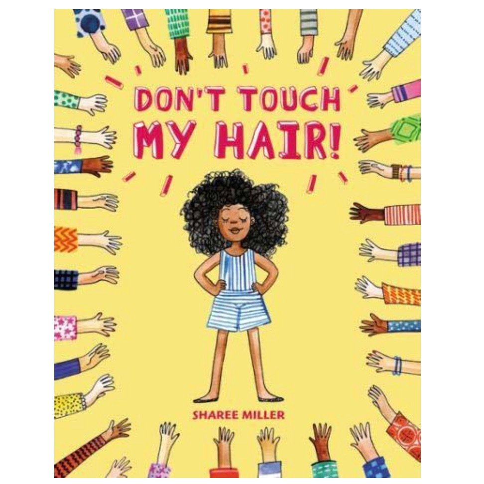 Don't Touch My Hair