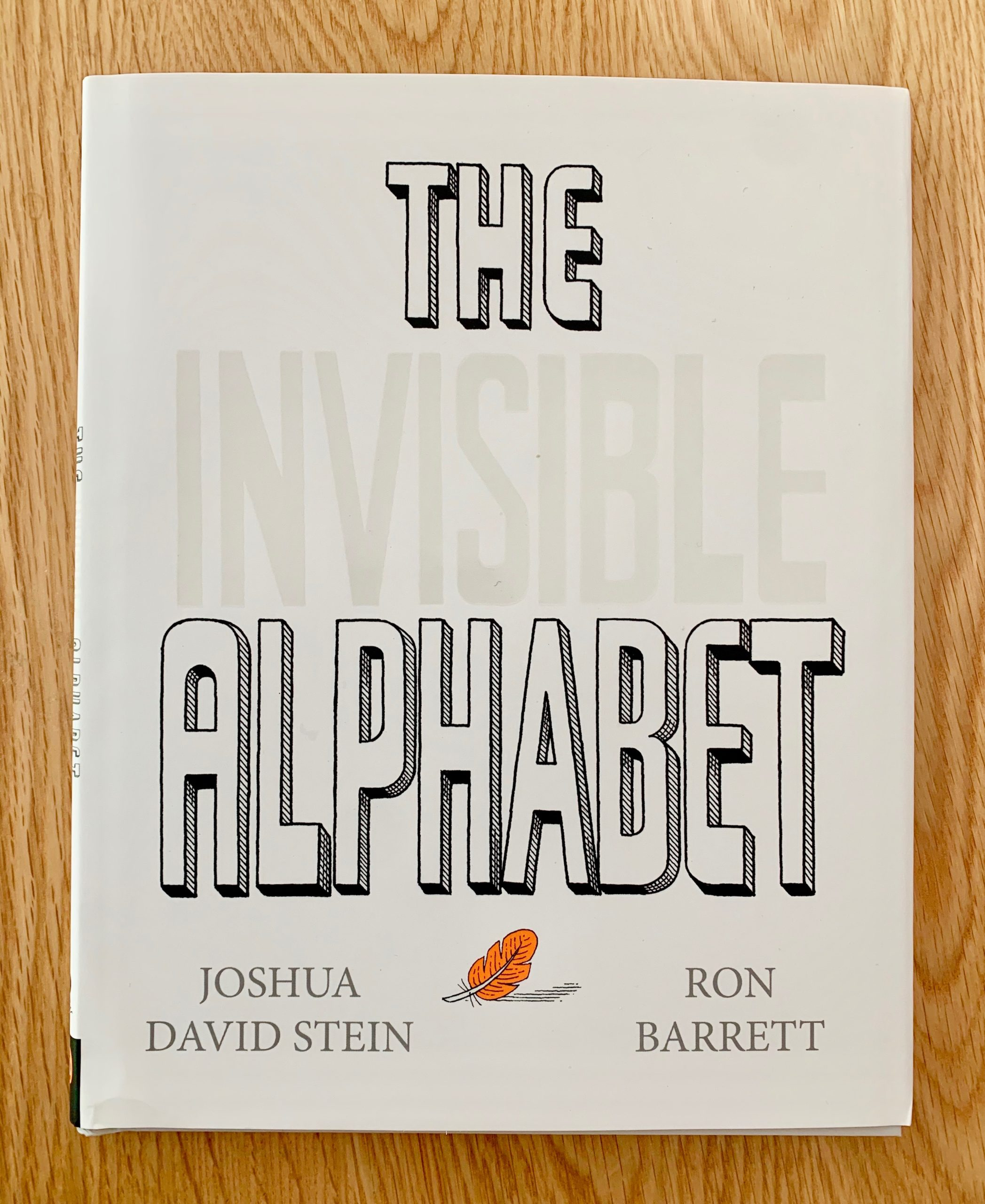 the invisible alphabet by Joshua David Stein